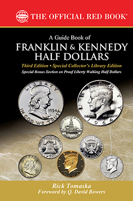 "PRE-ORDER: 3rd Edition ""A Guide Book of Franklin & Kennedy Half Dollars,"" Limited Edition Hard Cover (Signed and Numbered)"